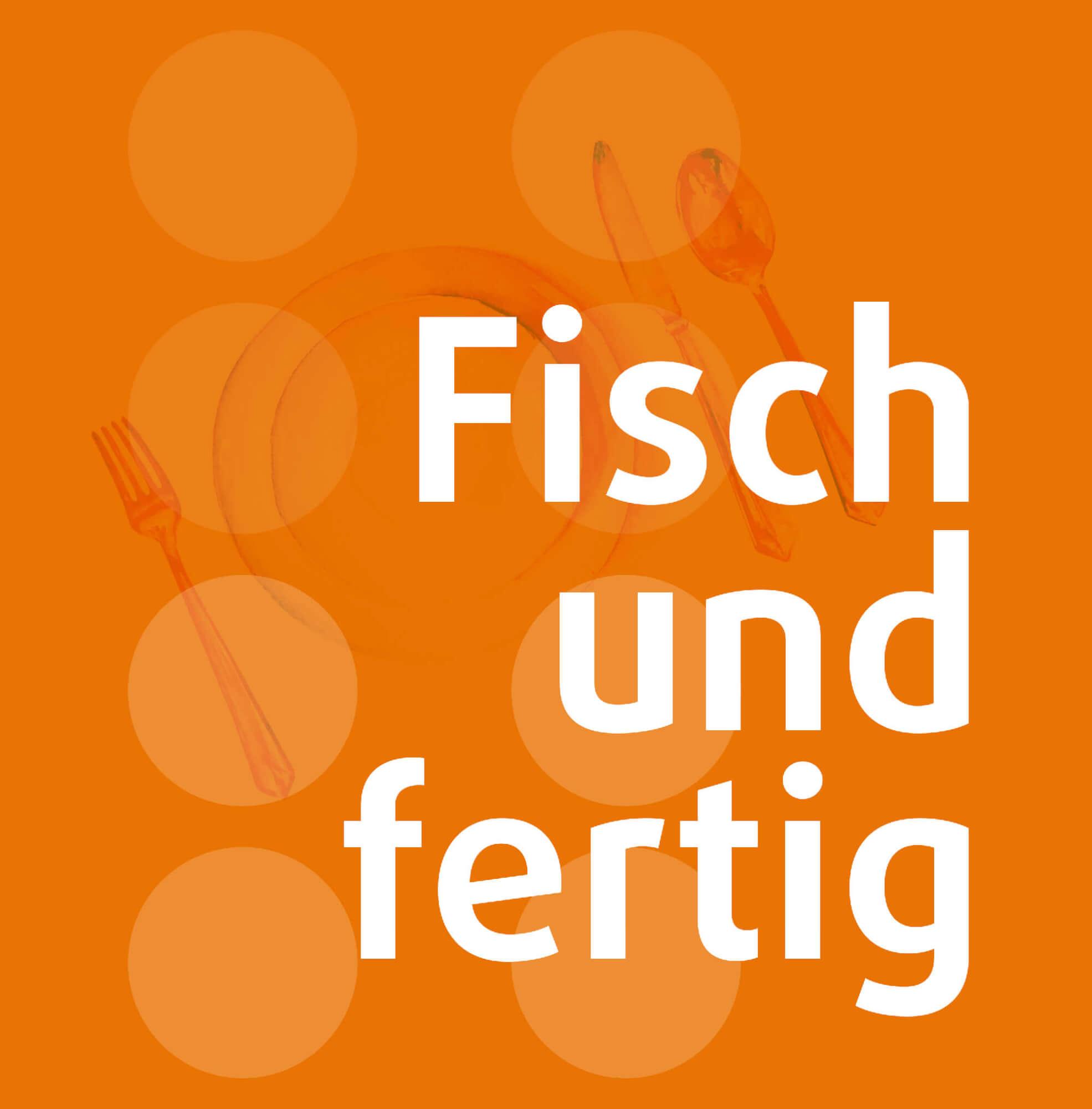 Fisch und Fertig (Schmuckbild) - Handwerk